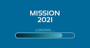 Mission 2021: Nicht müsste, nicht könnte - MACHEN!